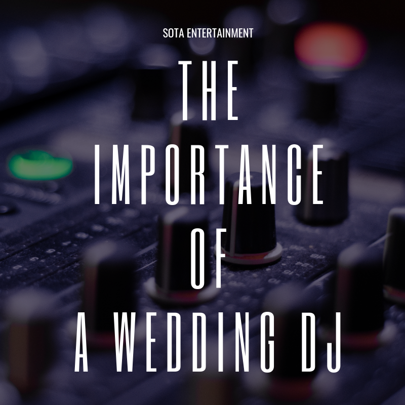 The Importance of a Wedding DJ